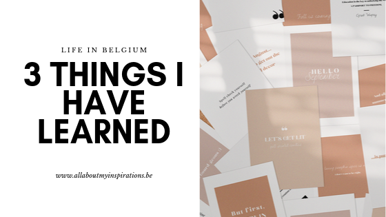life-in-belgium-3-things-i-have-learned